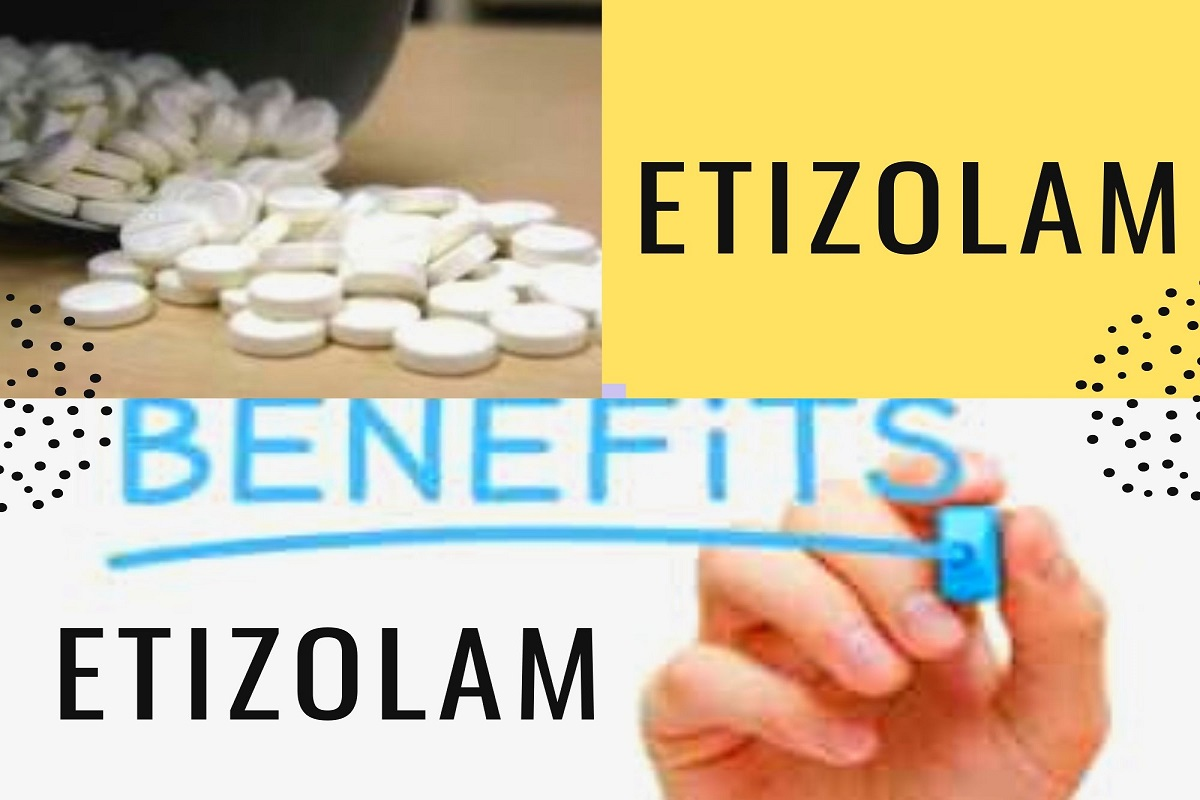 Etizolam Benefits
